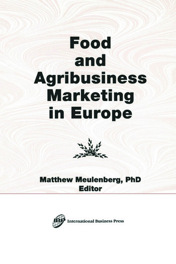 Food and Agribusiness Marketing in Europe book cover