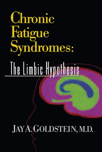 Chronic Fatigue Syndromes The Limbic Hypothesis book cover