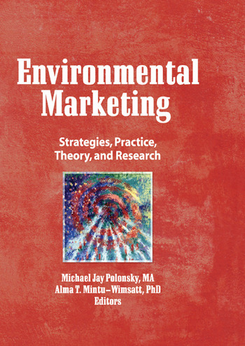 Environmental Marketing Strategies, Practice, Theory, and Research book cover