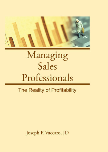 Managing Sales Professionals The Reality of Profitability book cover