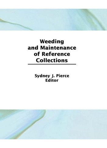 Weeding and Maintenance of Reference Collections book cover