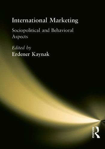 International Marketing Sociopolitical and Behavioral Aspects book cover