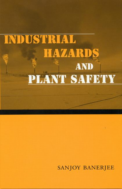 Industrial Hazards and Plant Safety book cover