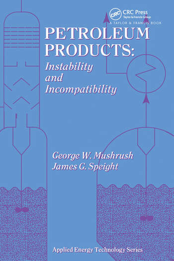 Petroleum Products Instability And Incompatibility book cover