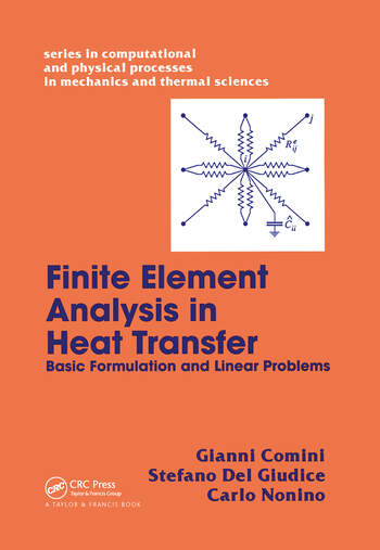 Finite Element Analysis In Heat Transfer Basic Formulation & Linear Problems book cover