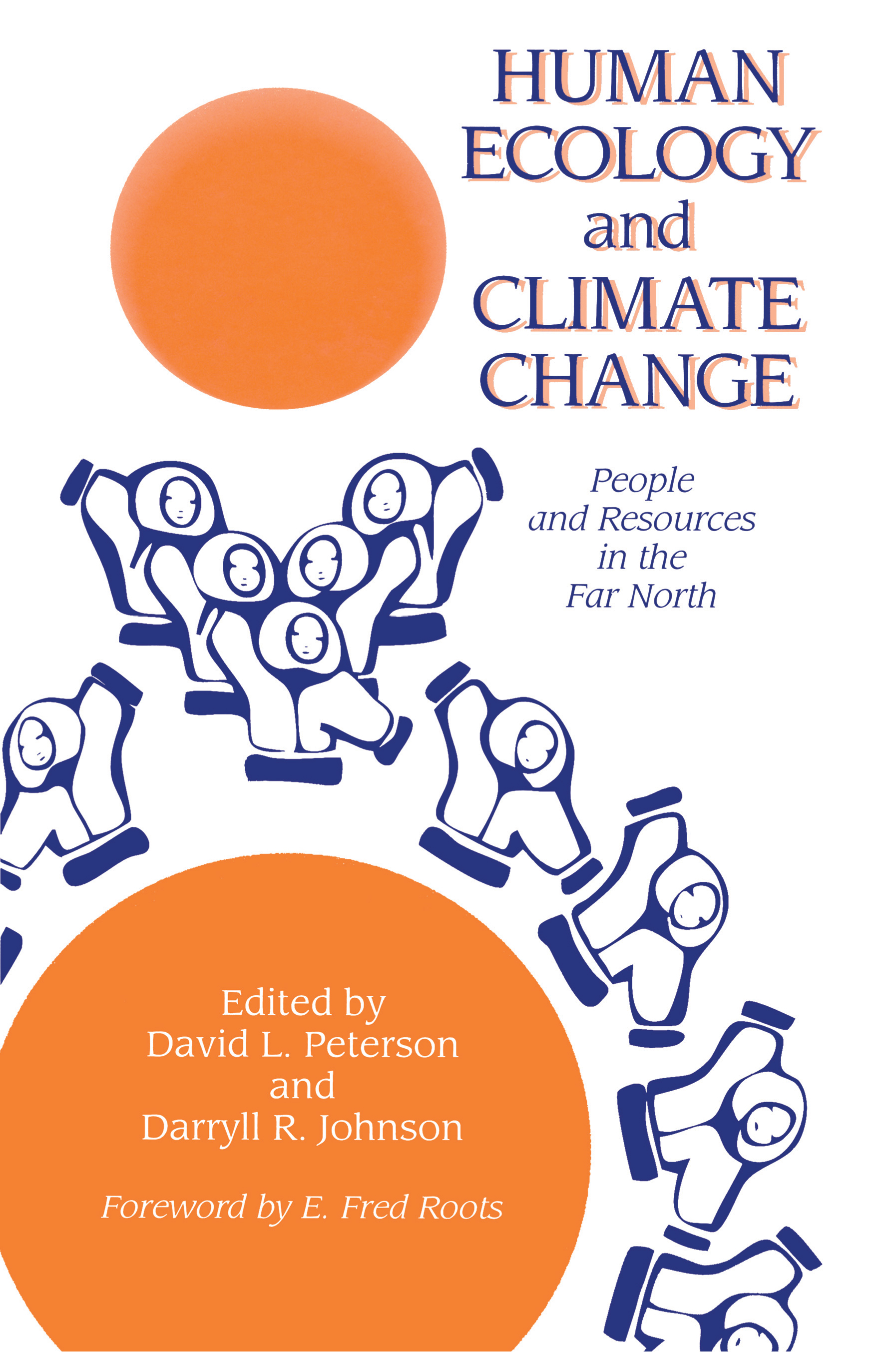 Human Ecology And Climatic Change People And Resources In The Far North book cover