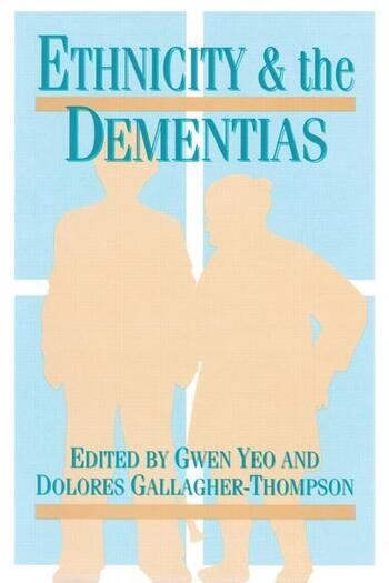 Ethnicity and Dementias book cover