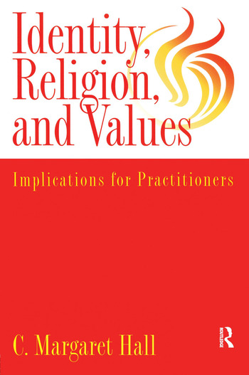 Indentity, Religion And Values Implications For Practitioners book cover