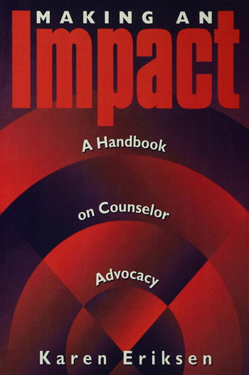 Making An Impact A Handbook on Counselor Advocacy book cover