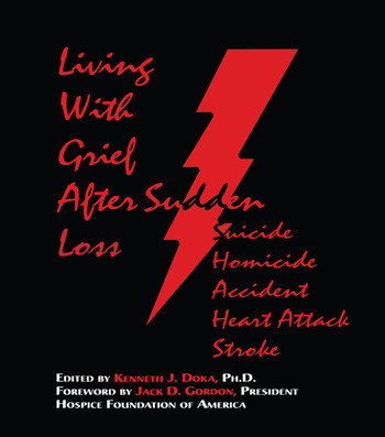 Living With Grief After Sudden Loss Suicide, Homicide, Accident, Heart Attack, Stroke book cover