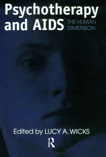 Psychotherapy And AIDS The Human Dimension book cover