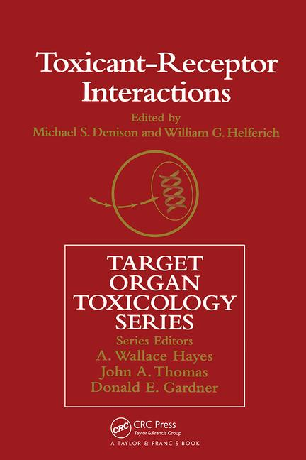 Toxicant-Receptor Interactions Modulations of signal transduction and gene expression book cover