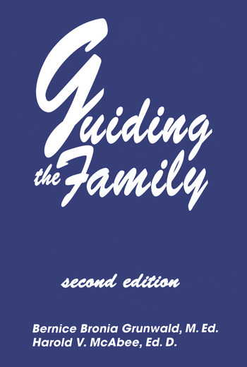 Guiding The Family Practical Counseling Techniques book cover