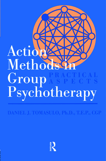 Action Methods In Group Psychotherapy Practical Aspects book cover