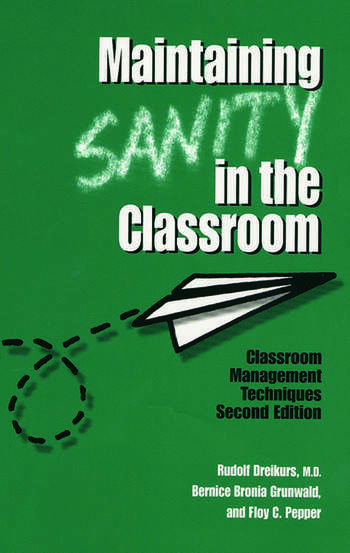 Maintaining Sanity In The Classroom Classroom Management Techniques book cover