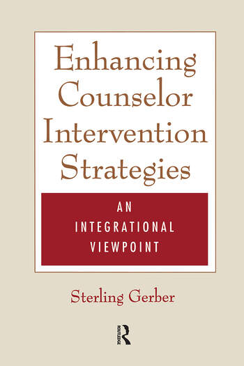 Enhancing Counselor Intervention Strategies An Integrational Viewpont book cover