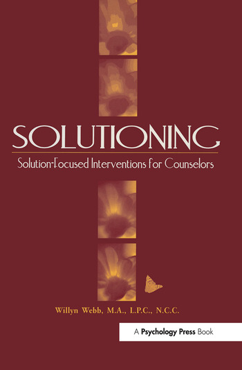 Solutioning. Solution-Focused Intervention for Counselors book cover