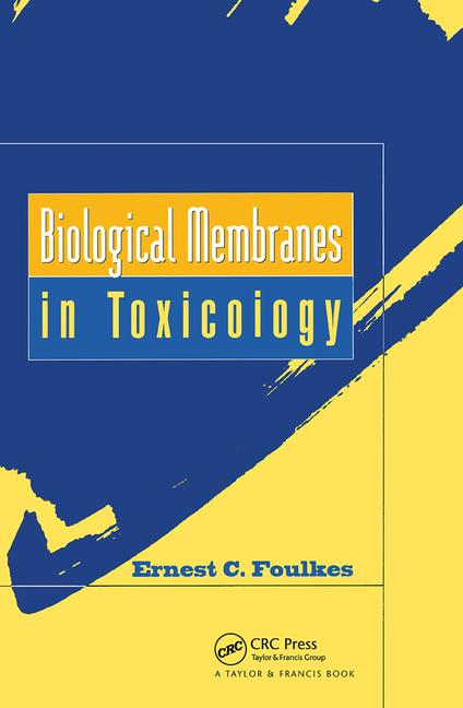 Biological Membranes in Toxicology book cover