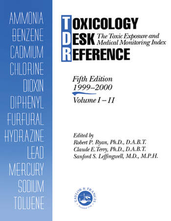 Toxicology Desk Reference The Toxic Exposure & Medical Monitoring Index book cover