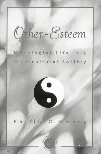 Other Esteem Meaningful Life in a Multicultural Society book cover