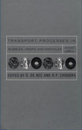 Transport Processes in Bubbles, Drops and Particles book cover