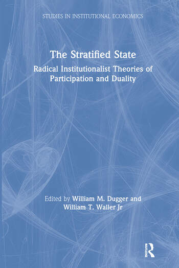 The Stratified State: Radical Institutionalist Theories of Participation and Duality Radical Institutionalist Theories of Participation and Duality book cover