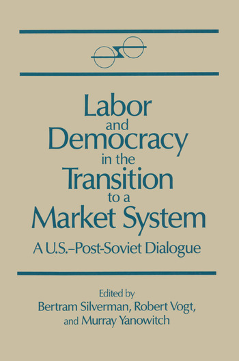 Labor and Democracy in the Transition to a Market System book cover