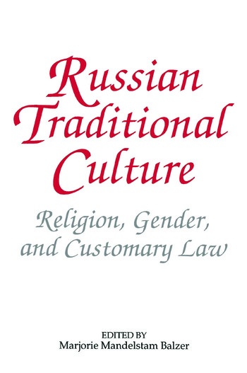 Russian Traditional Culture: Religion, Gender and Customary Law Religion, Gender and Customary Law book cover
