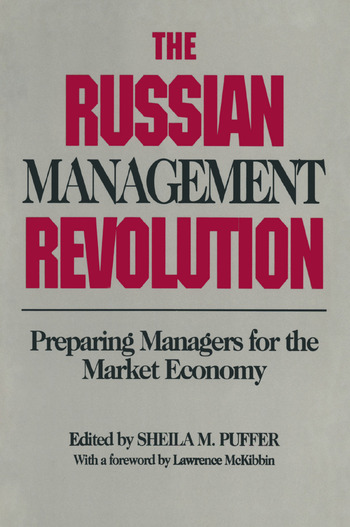 The Russian Management Revolution: Preparing Managers for a Market Economy Preparing Managers for a Market Economy book cover