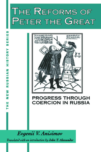 The Reforms of Peter the Great: Progress Through Violence in Russia Progress Through Violence in Russia book cover
