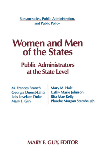 Women and Men of the States: Public Administrators and the State Level Public Administrators and the State Level book cover