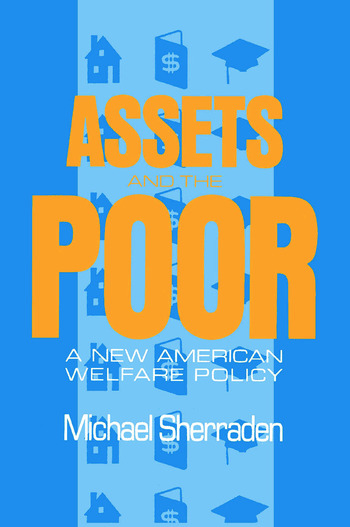Assets and the Poor New American Welfare Policy book cover