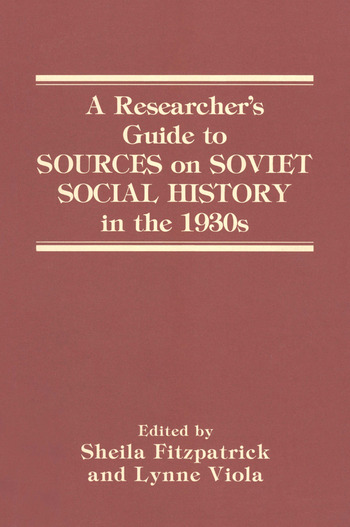 A Researcher's Guide to Sources on Soviet Social History in the 1930s book cover