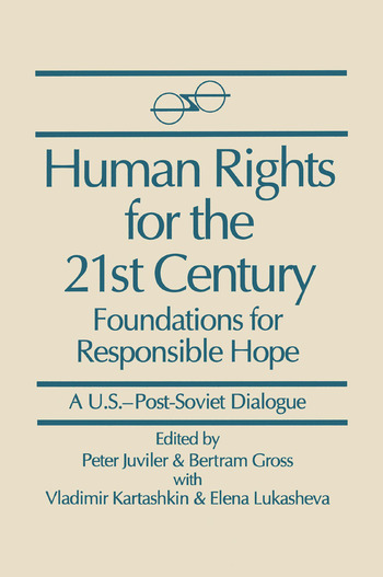 Human Rights for the 21st Century: Foundation for Responsible Hope Foundation for Responsible Hope book cover