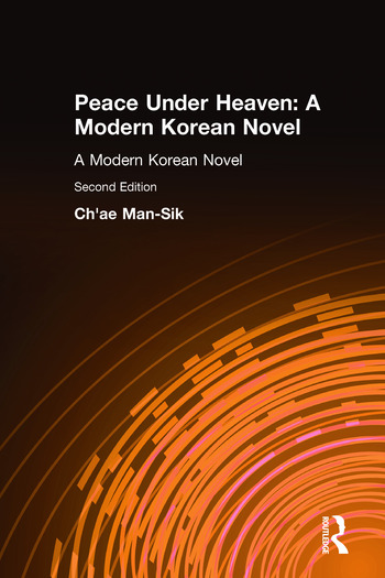 Peace Under Heaven: A Modern Korean Novel A Modern Korean Novel book cover