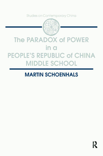 The Paradox of Power in a People's Republic of China Middle School book cover