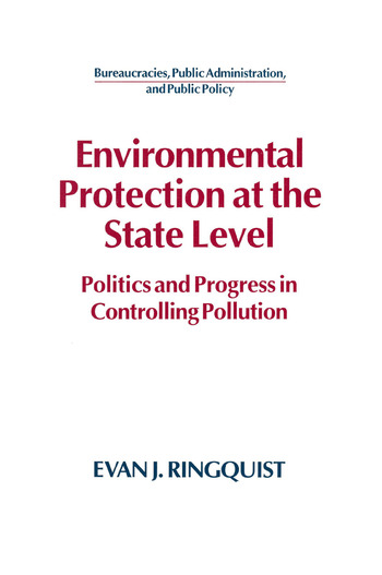 Environmental Protection at the State Level: Politics and Progress in Controlling Pollution Politics and Progress in Controlling Pollution book cover