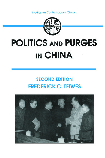 Politics and Purges in China Rectification and the Decline of Party Norms, 1950-65 book cover
