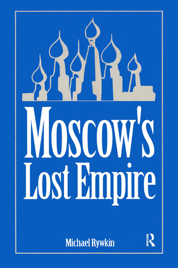Moscow's Lost Empire book cover