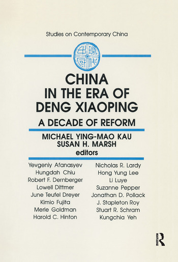 China in the Era of Deng Xiaoping: A Decade of Reform A Decade of Reform book cover