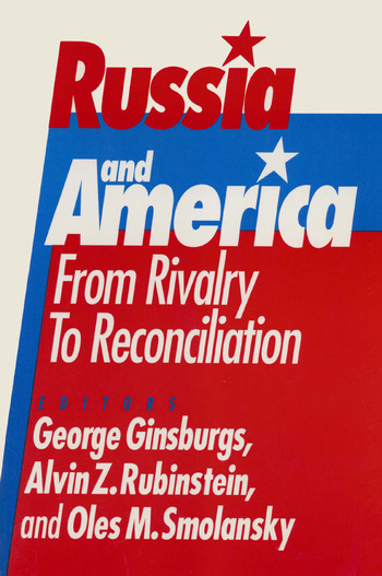 Russia and America: From Rivalry to Reconciliation From Rivalry to Reconciliation book cover