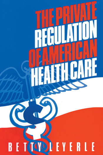 The Private Regulation of American Health Care book cover