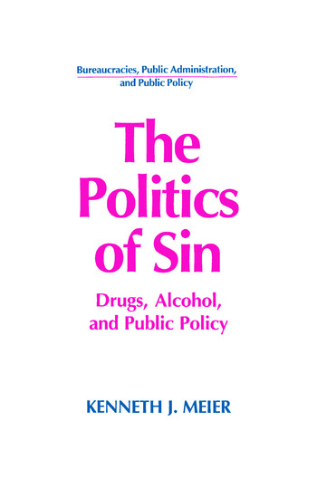The Politics of Sin: Drugs, Alcohol and Public Policy Drugs, Alcohol and Public Policy book cover