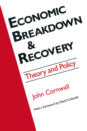 Economic Breakthrough and Recovery: Theory and Policy Theory and Policy book cover