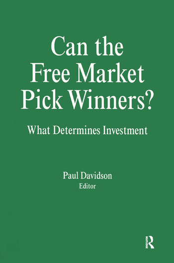 Can the Free Market Pick Winners?: What Determines Investment What Determines Investment book cover
