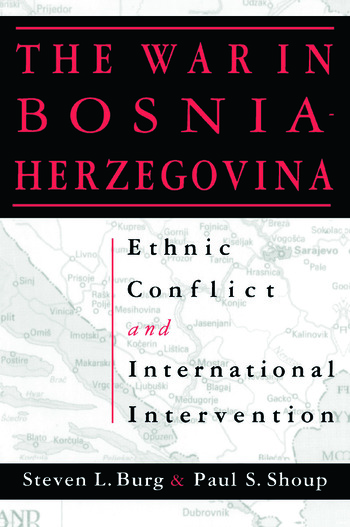 Ethnic Conflict and International Intervention: Crisis in Bosnia-Herzegovina, 1990-93 Crisis in Bosnia-Herzegovina, 1990-93 book cover