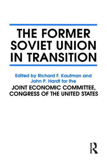 The Former Soviet Union in Transition book cover