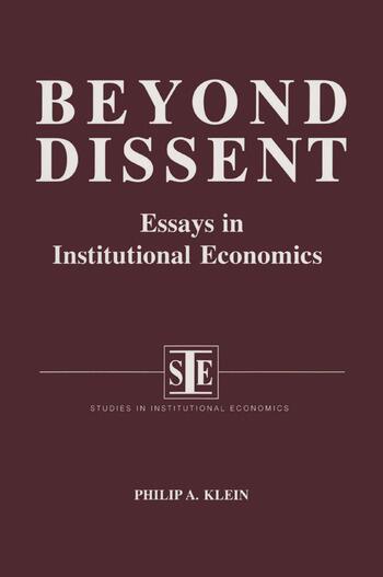 Beyond Dissent: Essays in Institutional Economics Essays in Institutional Economics book cover
