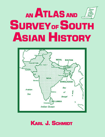 An Atlas and Survey of South Asian History book cover