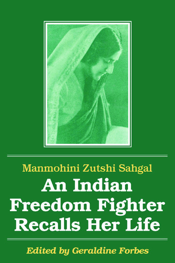 An Indian Freedom Fighter Recalls Her Life book cover
